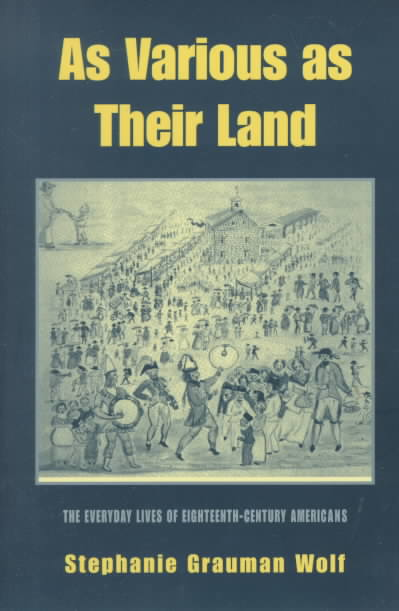 As Various As Their Land By Wolf, Stephanie Grauman